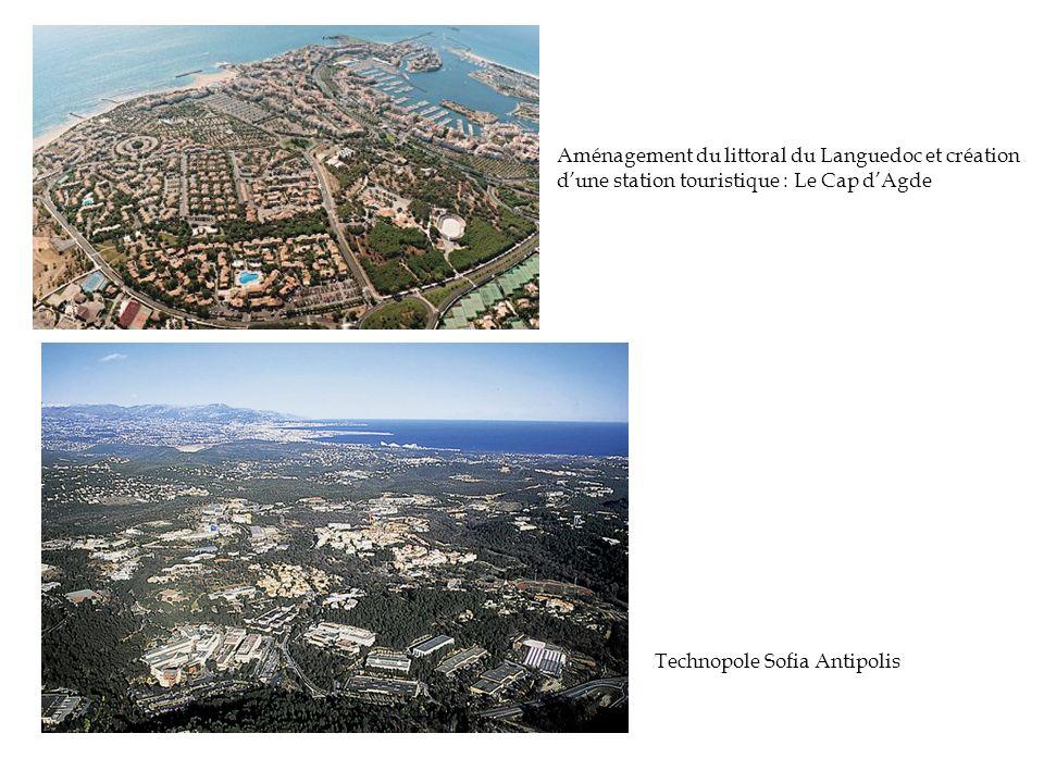 Technopole Sofia Antipolis Aménagement du littoral du Languedoc et création dune station touristique : Le Cap dAgde