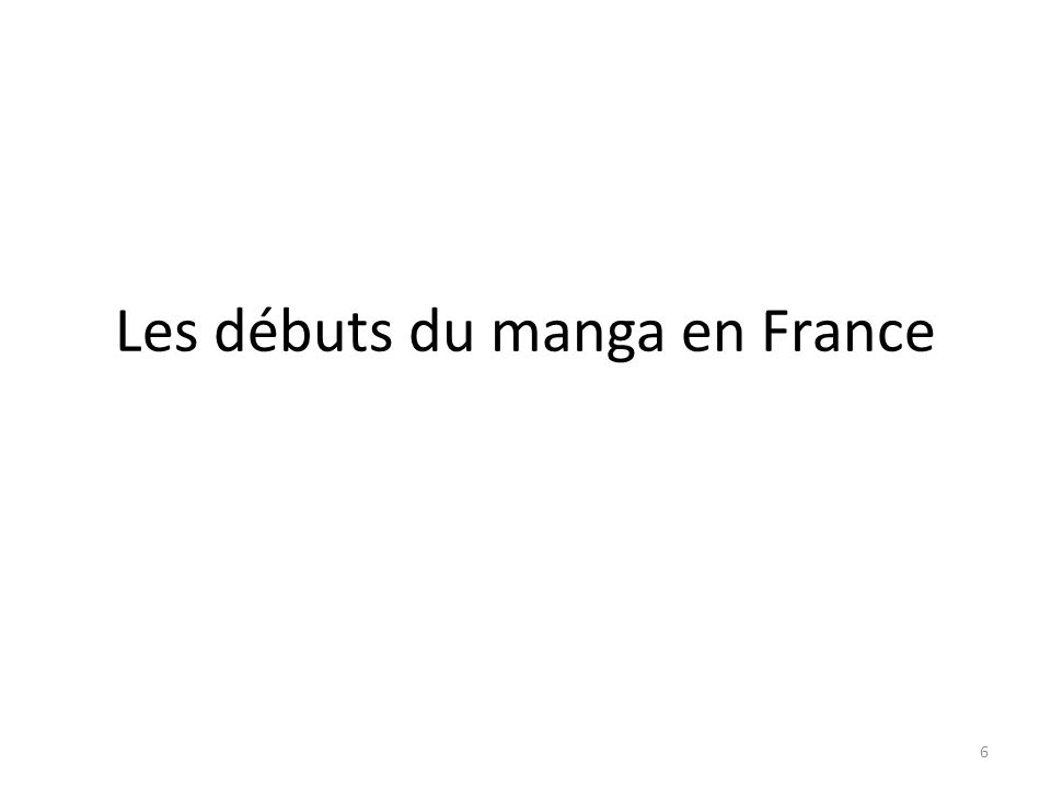 Les débuts du manga en France 6