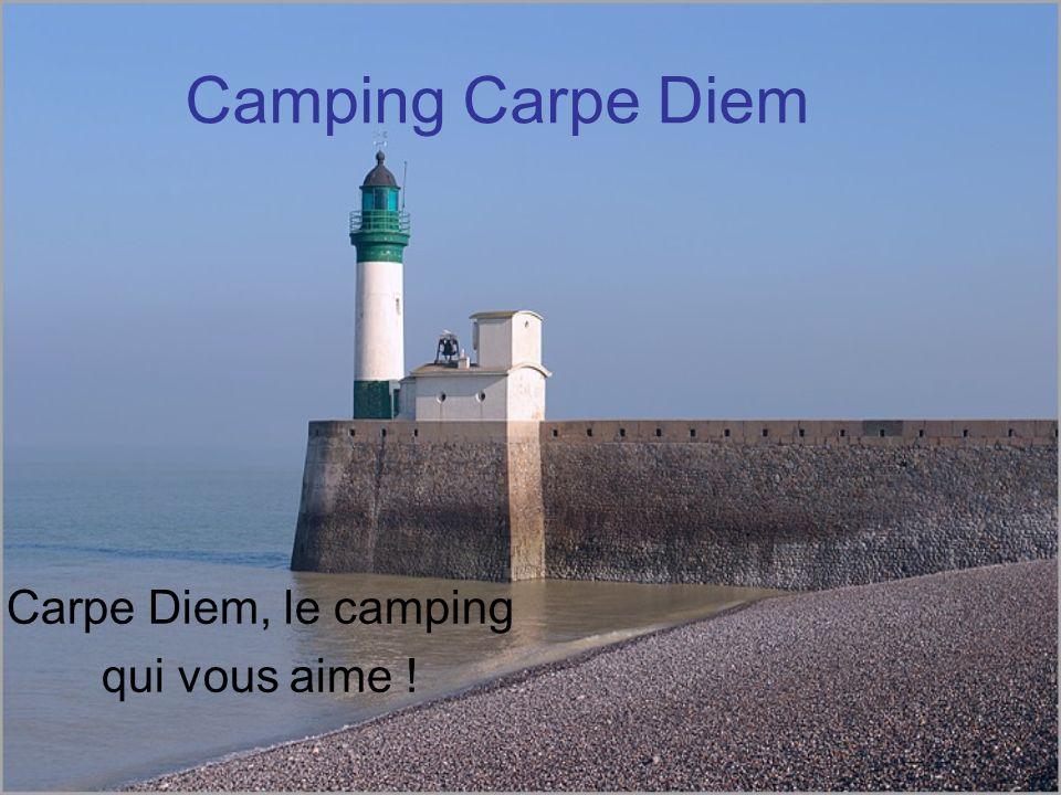 Camping Carpe Diem Carpe Diem, le camping qui vous aime !