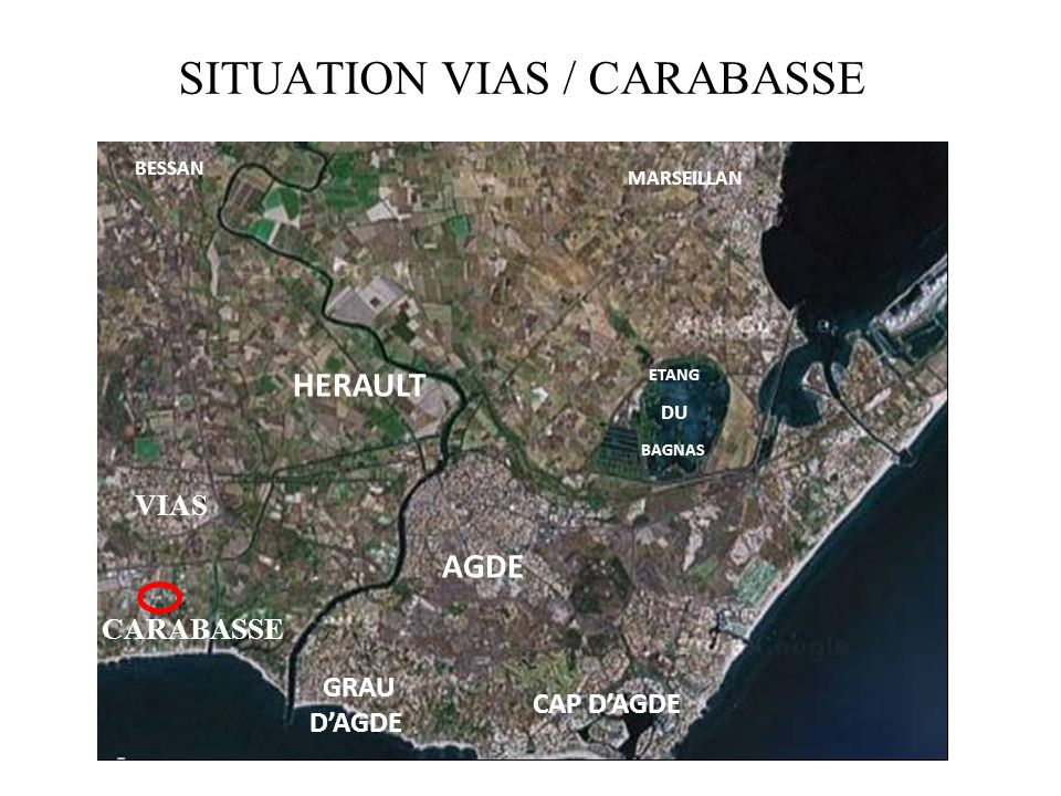 SITUATION VIAS / CARABASSE HERAULT GRAU DAGDE AGDE CAP DAGDE BESSAN MARSEILLAN ETANG DU BAGNAS VIAS CARABASSE