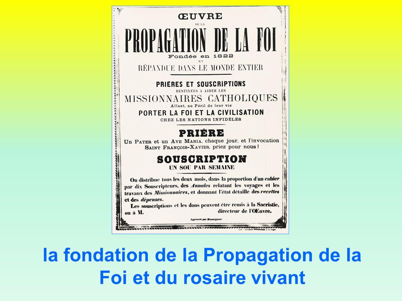 la fondation de la Propagation de la Foi et du rosaire vivant