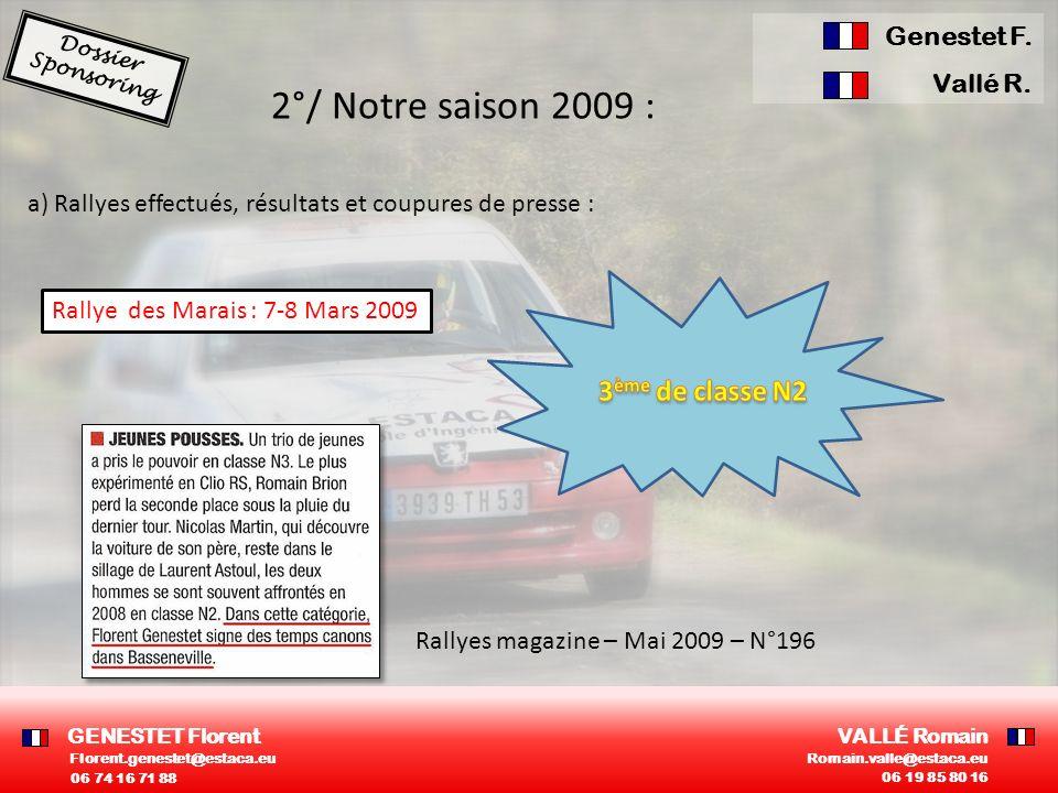 2°/ Notre saison 2009 : a) Rallyes effectués, résultats et coupures de presse : Rallye des Marais : 7-8 Mars 2009 Rallyes magazine – Mai 2009 – N°196