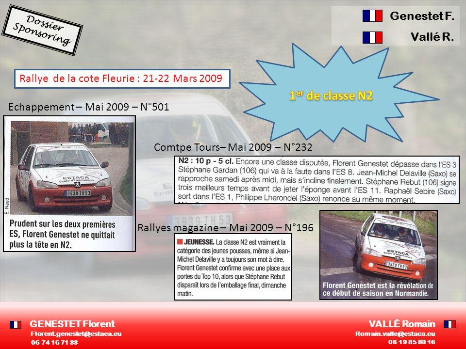 Rallye de la cote Fleurie : 21-22 Mars 2009 Rallyes magazine – Mai 2009 – N°196 Echappement – Mai 2009 – N°501 Comtpe Tours– Mai 2009 – N°232 GENESTET