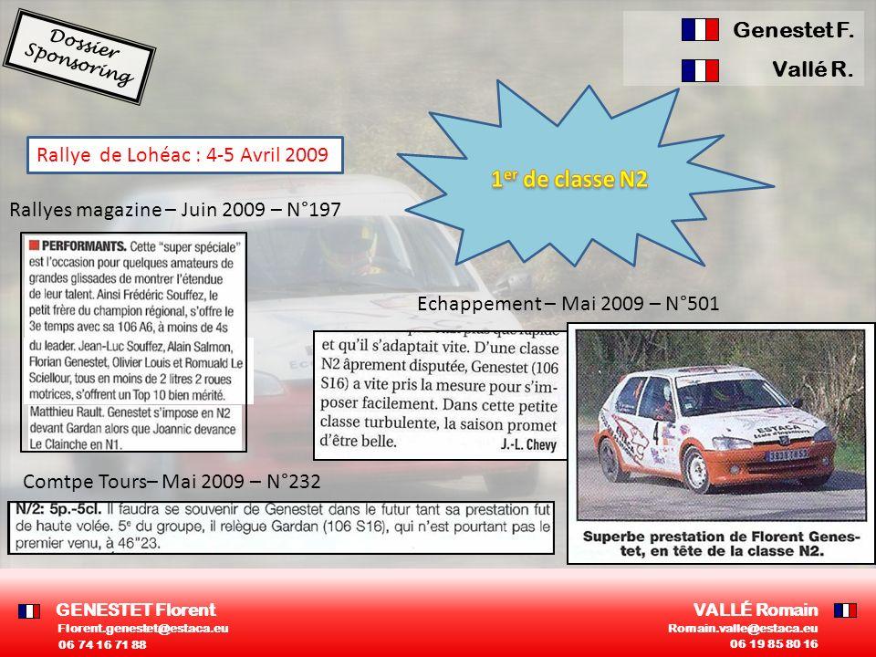 Rallye de Lohéac : 4-5 Avril 2009 Rallyes magazine – Juin 2009 – N°197 Echappement – Mai 2009 – N°501 Comtpe Tours– Mai 2009 – N°232 GENESTET Florent