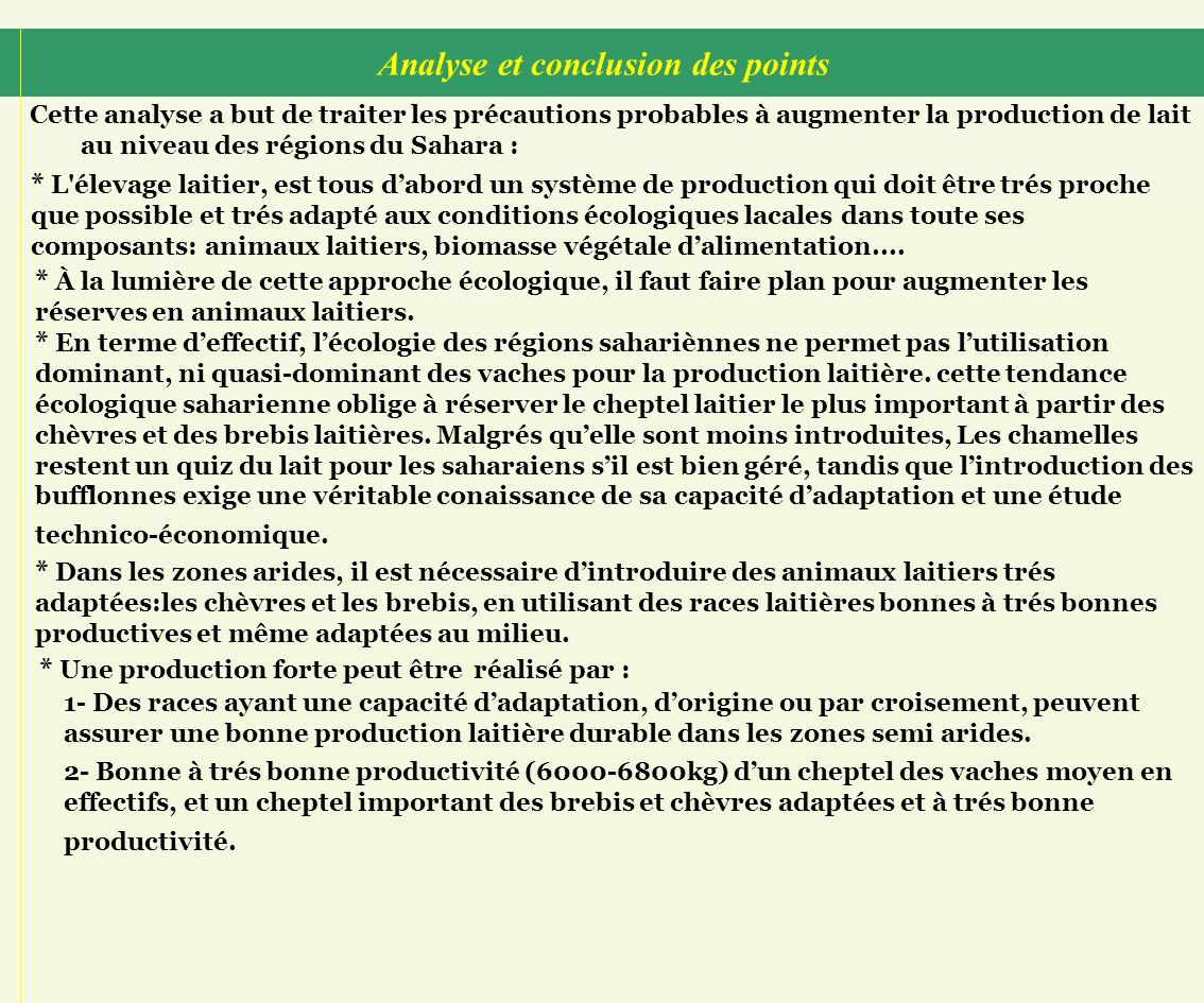 Analyse et conclusion des points Cette analyse a but de traiter les précautions probables à augmenter la production de lait au niveau des régions du S