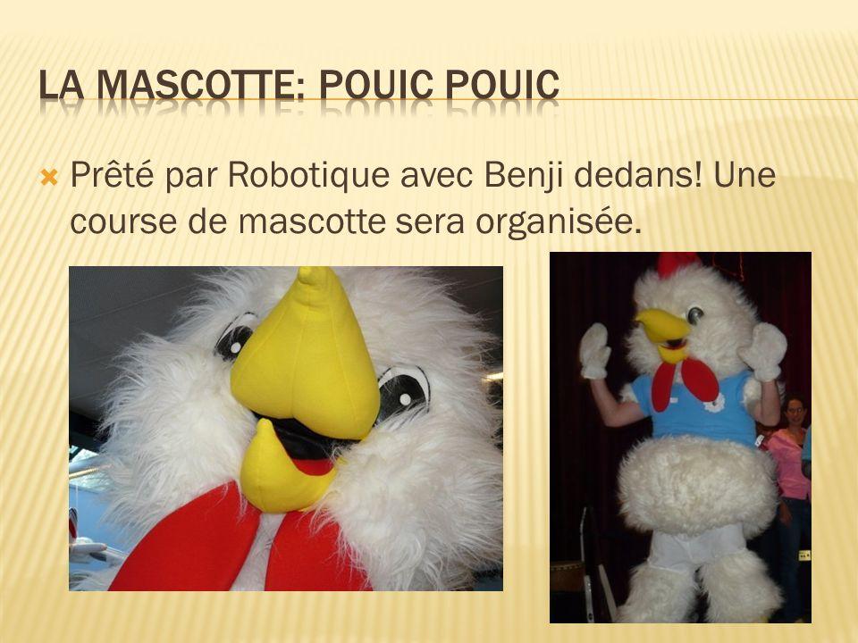 Prêté par Robotique avec Benji dedans! Une course de mascotte sera organisée.