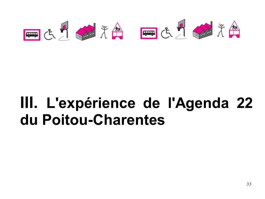 33 III. L'expérience de l'Agenda 22 du Poitou-Charentes