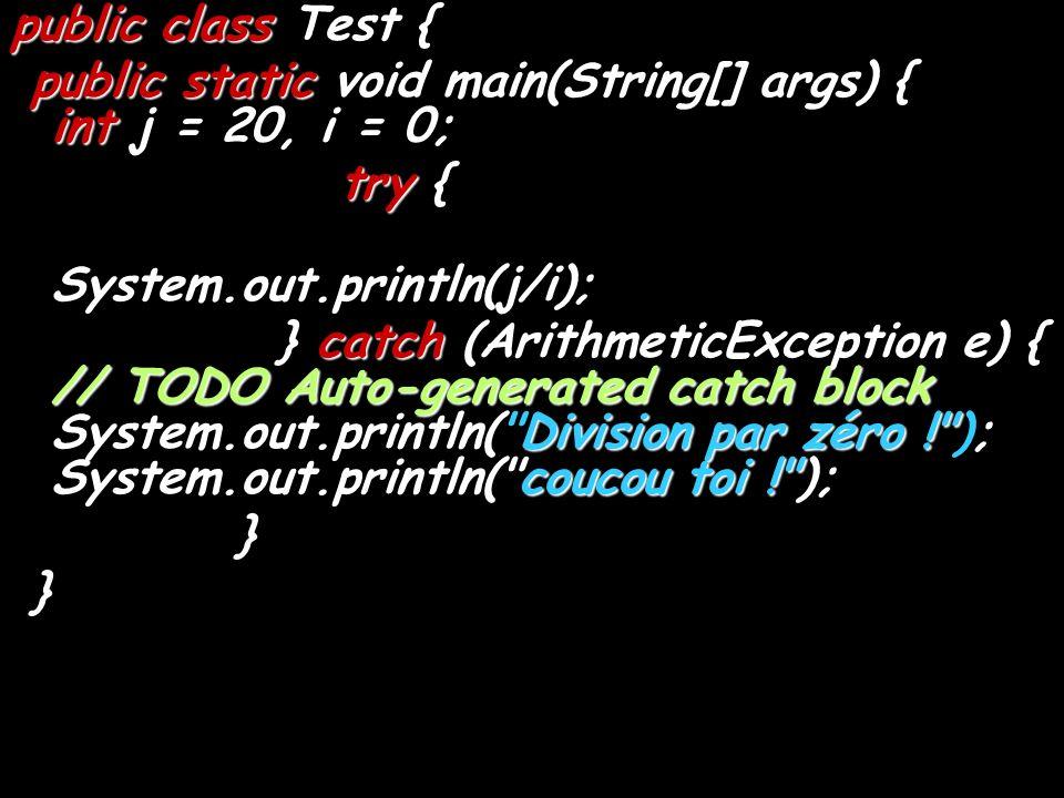 public class Test public class Test { public static void main int 20 0 public static void main(String[] args) { int j = 20, i = 0; try try { outprintl