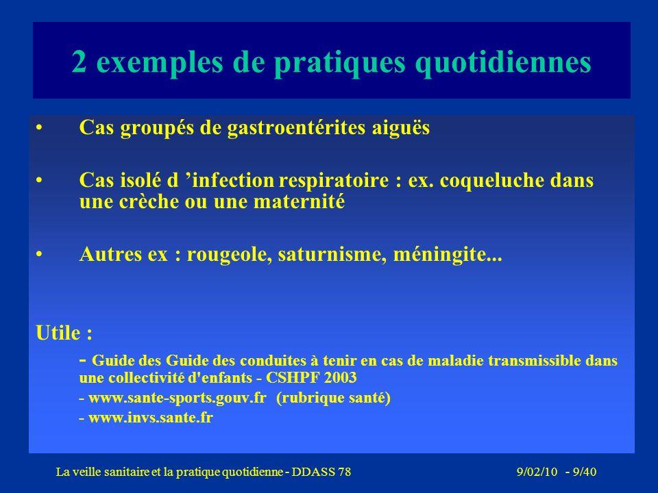 9/02/10 - 8/40La veille sanitaire et la pratique quotidienne - DDASS 78 Veille sanitaire, gestion des signalements sanitaires et environnementaux (3)