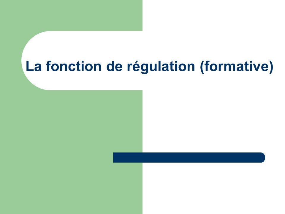 La fonction de régulation (formative)