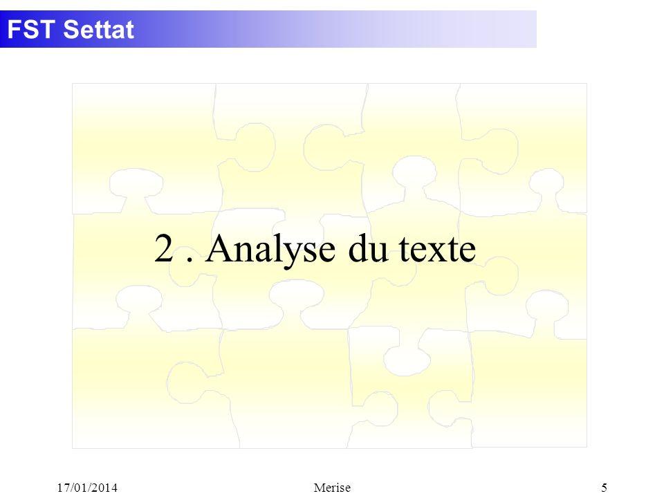 FST Settat 17/01/2014Merise5 2. Analyse du texte