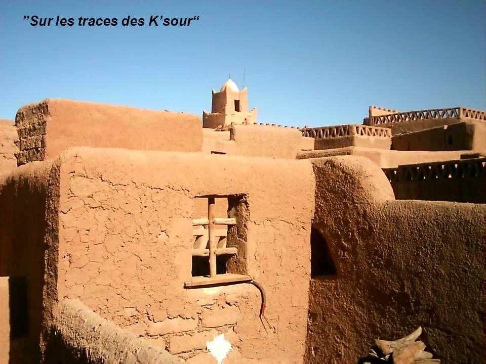 Sur les traces des Ksour 31