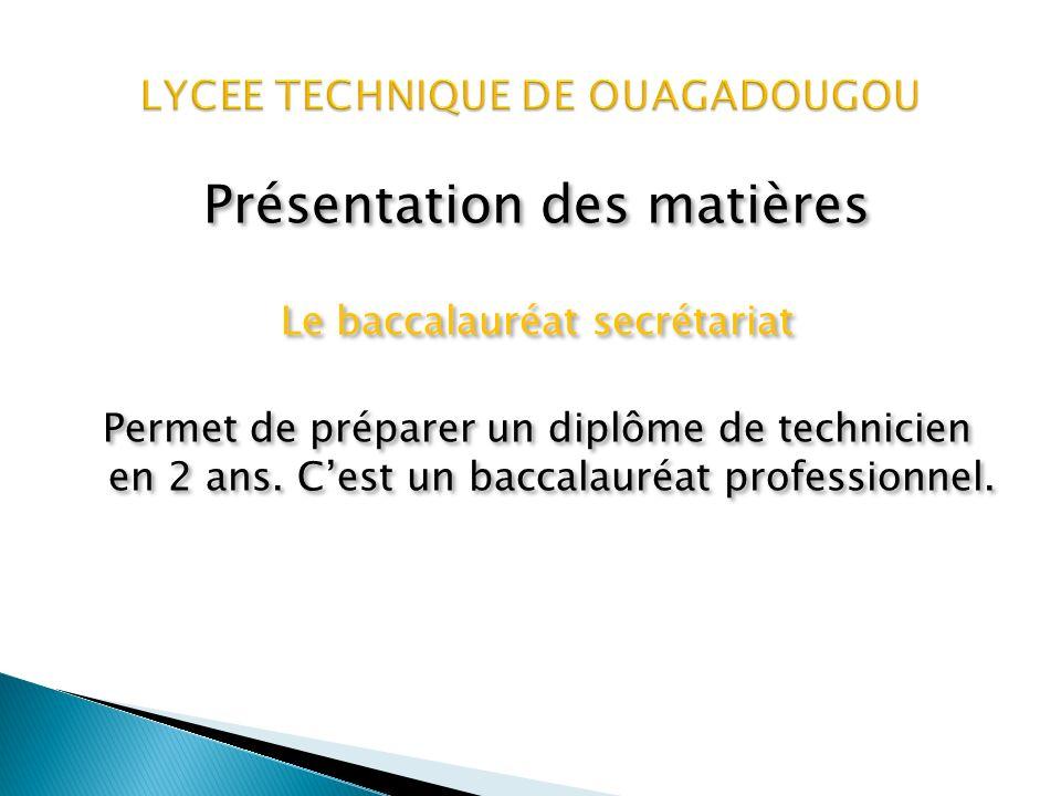 Présentation des matières Mathématiques et techniques (série E) Cette formation permet de préparer un diplôme de technicien en 3 ans.