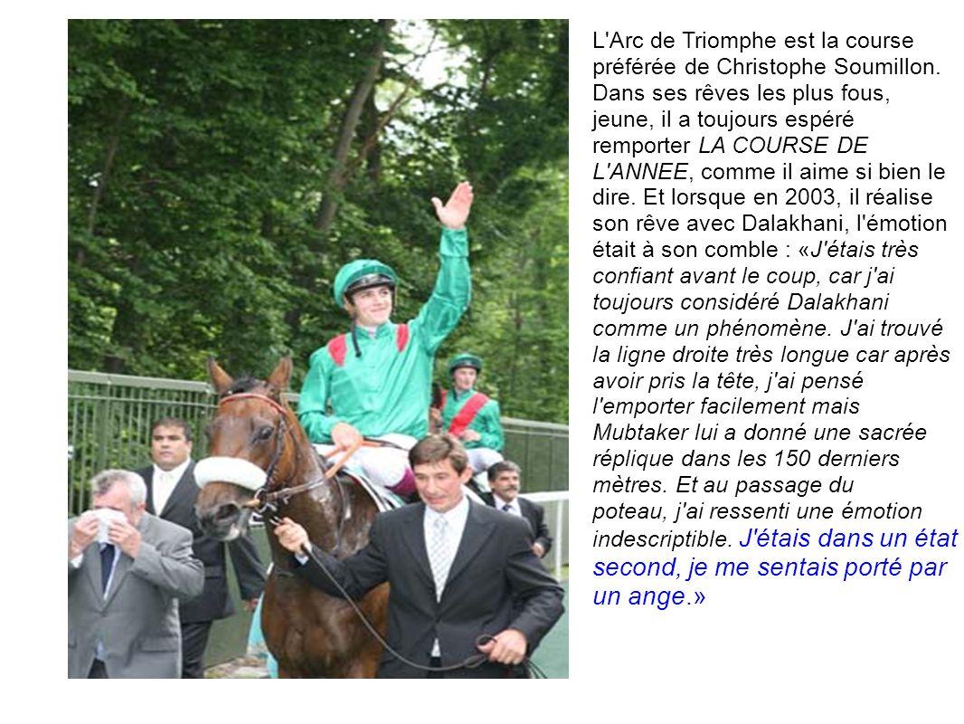 L'Arc de Triomphe est la course préférée de Christophe Soumillon. Dans ses rêves les plus fous, jeune, il a toujours espéré remporter LA COURSE DE L'A