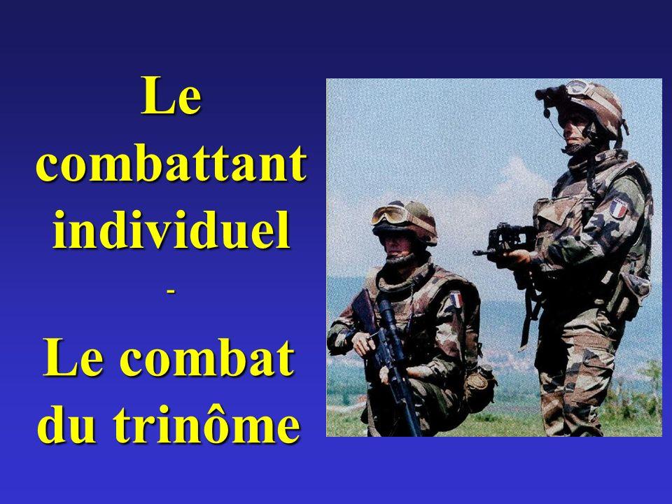 Le combattant individuel - Le combat du trinôme