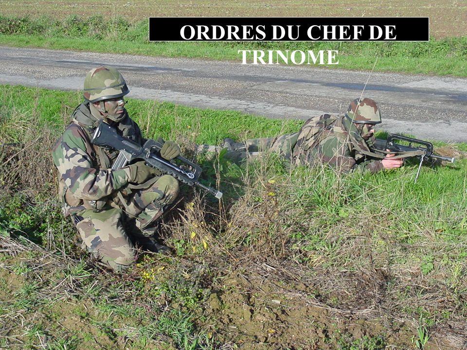 ORDRES DU CHEF DE TRINOME