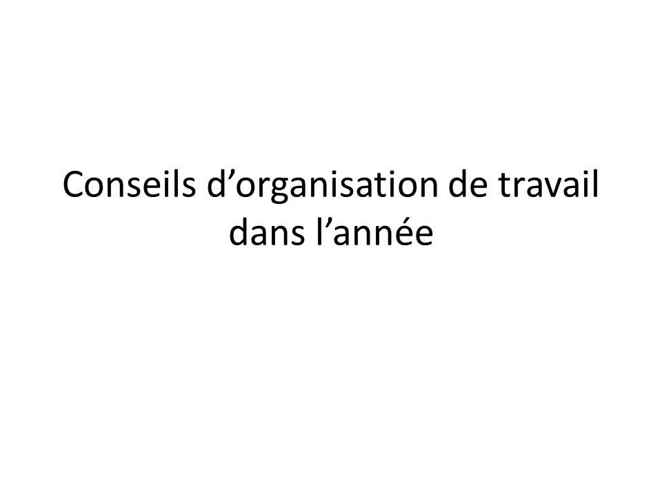Conseils dorganisation de travail dans lannée