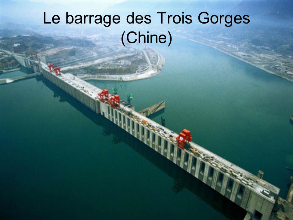 Le barrage des Trois Gorges (Chine)