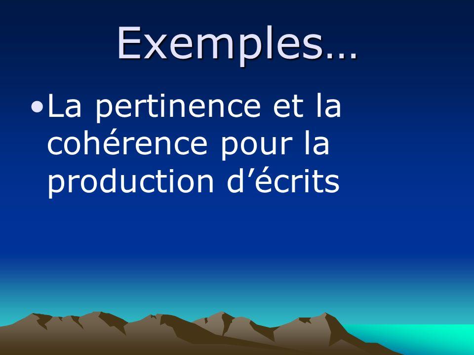 Exemples… La pertinence et la cohérence pour la production décrits