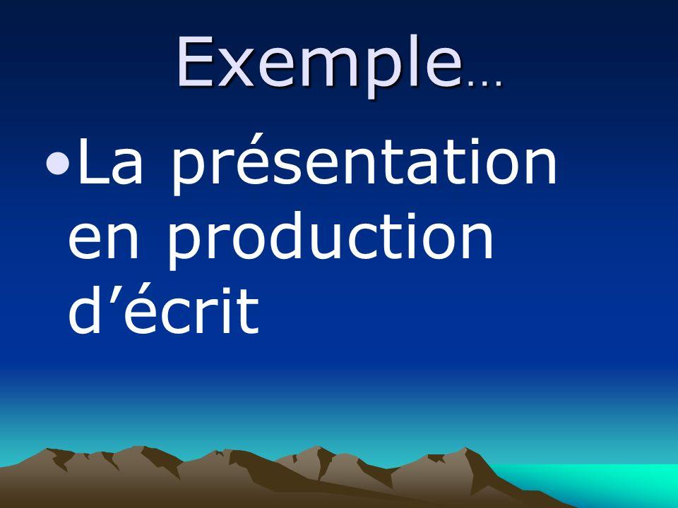 Exemple … La présentation en production décrit