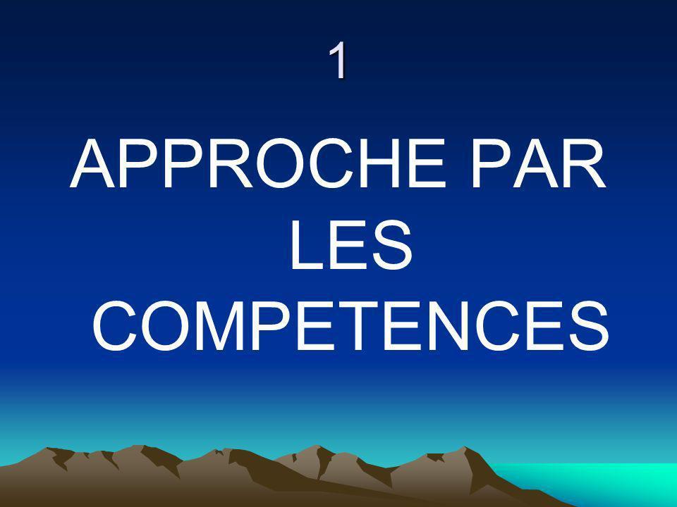 1 APPROCHE PAR LES COMPETENCES