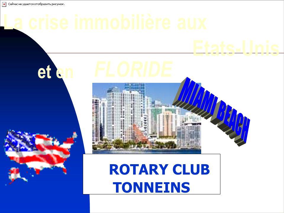 1 Etats-Unis FLORIDE ROTARY CLUB TONNEINS La crise immobilière aux et en