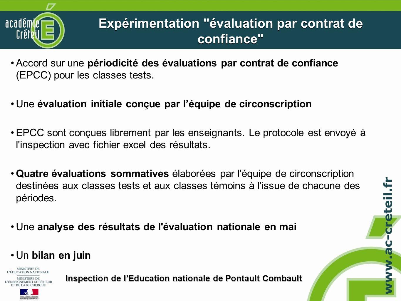 Accord sur une périodicité des évaluations par contrat de confiance (EPCC) pour les classes tests. Une évaluation initiale conçue par léquipe de circo