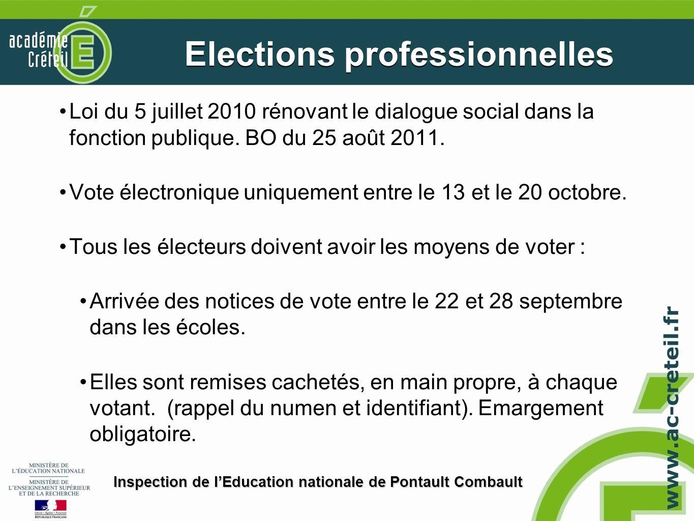 Loi du 5 juillet 2010 rénovant le dialogue social dans la fonction publique. BO du 25 août 2011. Vote électronique uniquement entre le 13 et le 20 oct