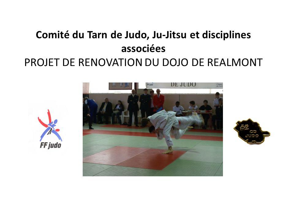 Comité du Tarn de Judo, Ju-Jitsu et disciplines associées PROJET DE RENOVATION DU DOJO DE REALMONT