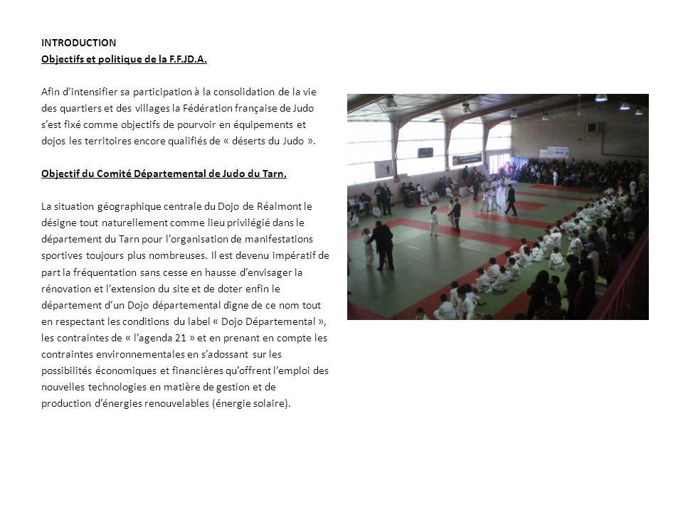 Cet équipement a vocation départementale serait également mis à disposition de la Ligue Midi-Pyrénées qui décentralise une partie de ses compétitions et stages régionaux sur les départements équipés de structure adaptées, rentabilisant un peu plus les investissements réalisés dans les départements HISTORIQUE Présentation du Judo Club Réalmontais Le Judo Club Réalmontais a été créé le 25 janvier 1965 et était constitué en section Judo au sein du Foyer Laïque de Réalmont.