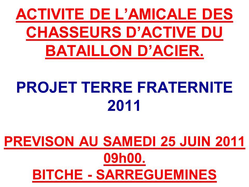ACTIVITE DE LAMICALE DES CHASSEURS DACTIVE DU BATAILLON DACIER.