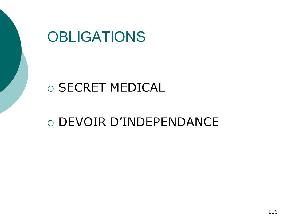 116 OBLIGATIONS SECRET MEDICAL DEVOIR DINDEPENDANCE
