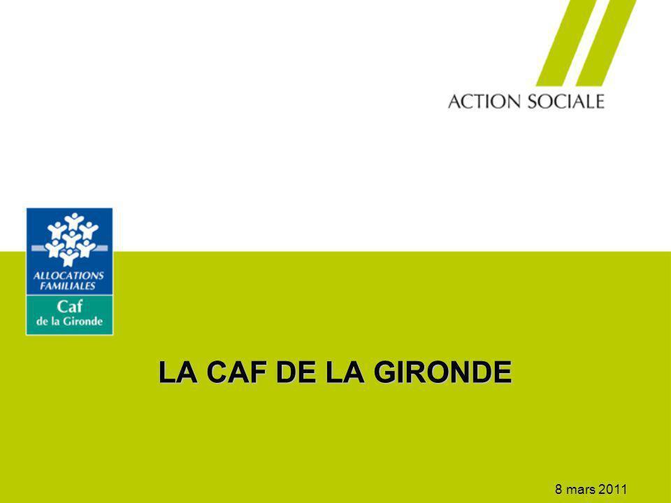 LA CAF DE LA GIRONDE 8 mars 2011