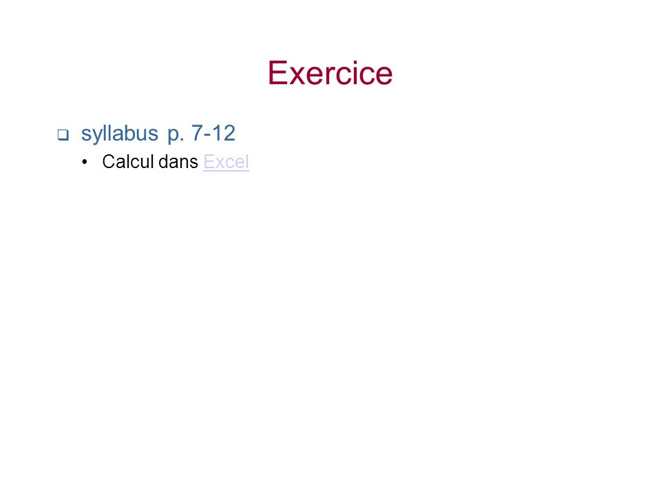 Exercice syllabus p. 7-12 Calcul dans ExcelExcel