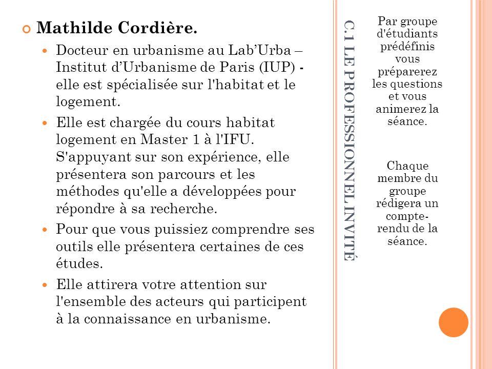 C.2 LES GROUPES La séance sera animée par les groupes 1 et 2 Groupe 1: Aubry-Brechaire Marie Bega Pauline Beneteau Charlotte.