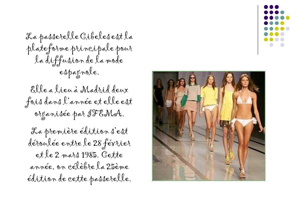La passerelle Cibeles est la plateforme principale pour la diffusion de la mode espagnole.
