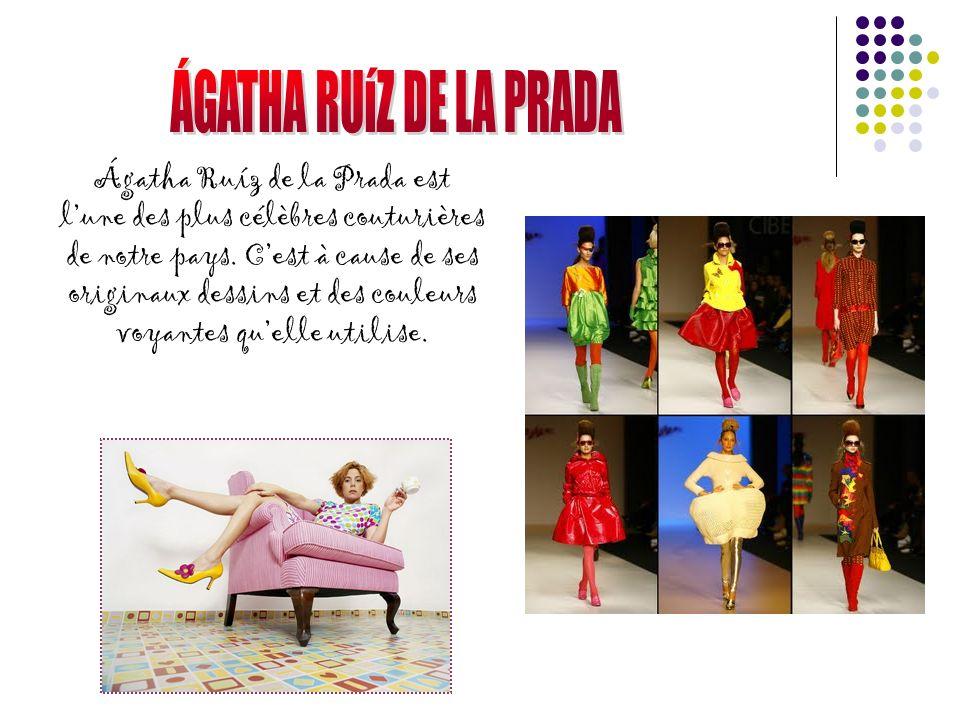 Ágatha Ruíz de la Prada est lune des plus célèbres couturières de notre pays.