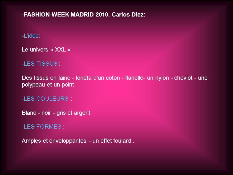 -FASHION-WEEK MADRID 2010.