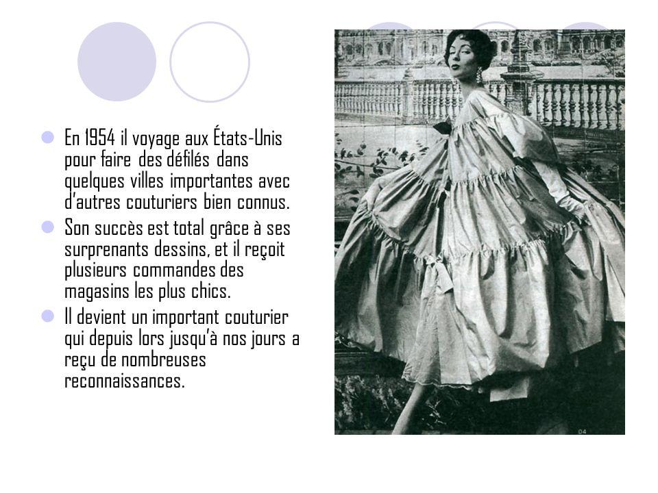 En 1954 il voyage aux États-Unis pour faire des défilés dans quelques villes importantes avec dautres couturiers bien connus.