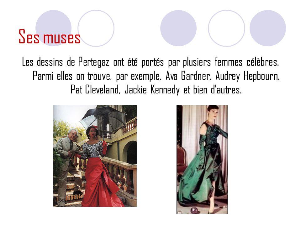 Ses muses Les dessins de Pertegaz ont été portés par plusiers femmes célèbres.
