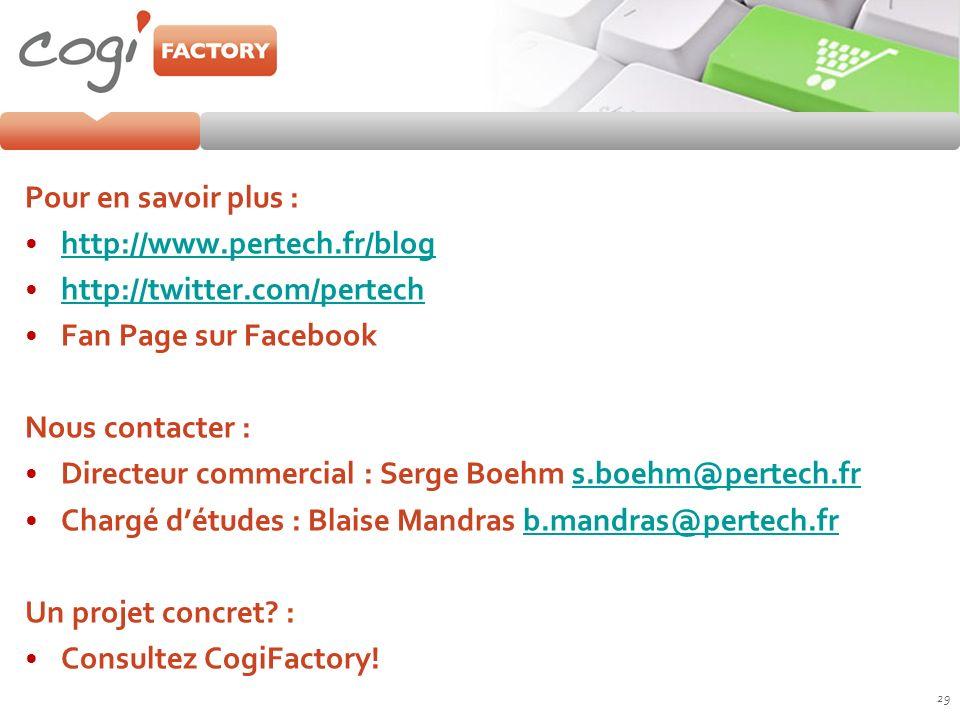 Pour en savoir plus : http://www.pertech.fr/blog http://twitter.com/pertech Fan Page sur Facebook Nous contacter : Directeur commercial : Serge Boehm