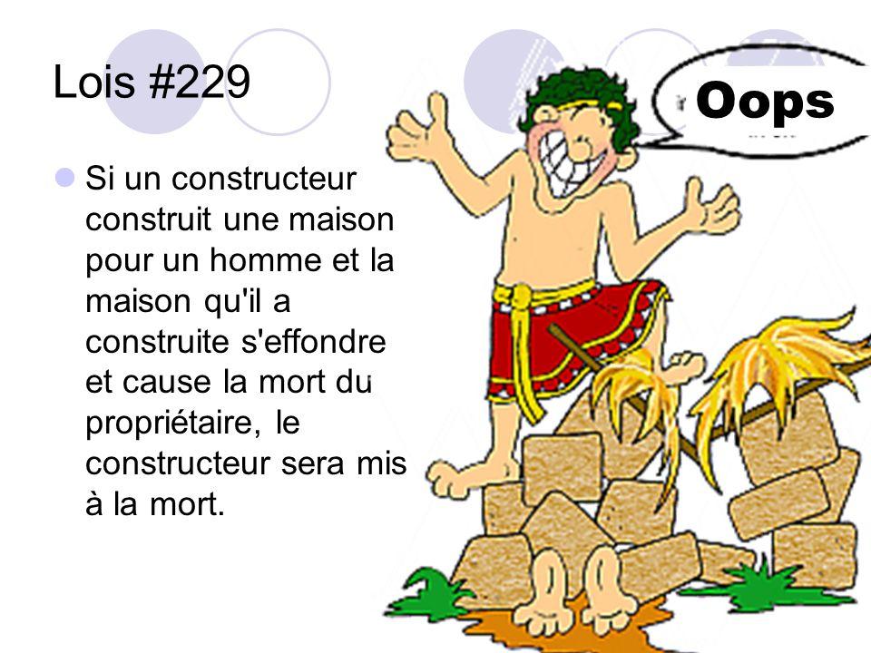 Lois #229 Si un constructeur construit une maison pour un homme et la maison qu'il a construite s'effondre et cause la mort du propriétaire, le constr