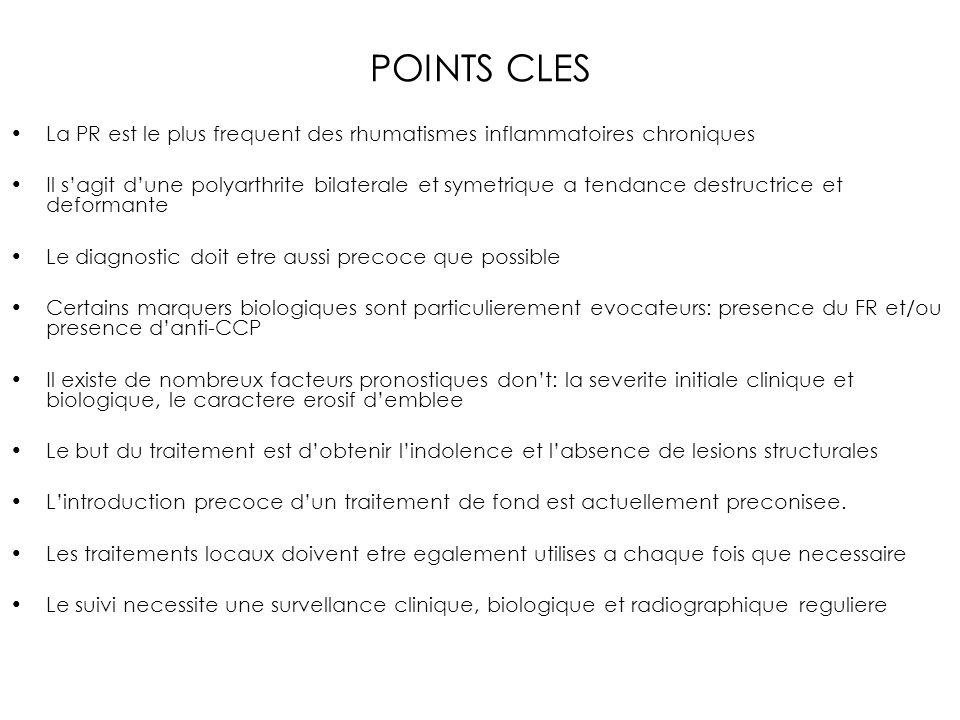POINTS CLES La PR est le plus frequent des rhumatismes inflammatoires chroniques Il sagit dune polyarthrite bilaterale et symetrique a tendance destru