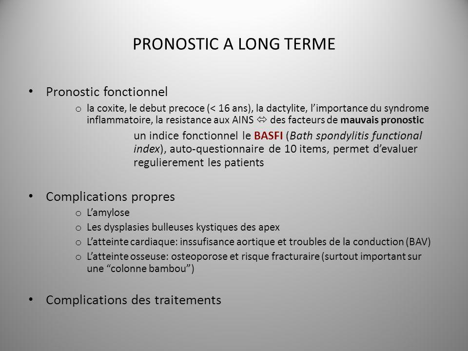 PRONOSTIC A LONG TERME Pronostic fonctionnel o la coxite, le debut precoce (< 16 ans), la dactylite, limportance du syndrome inflammatoire, la resista