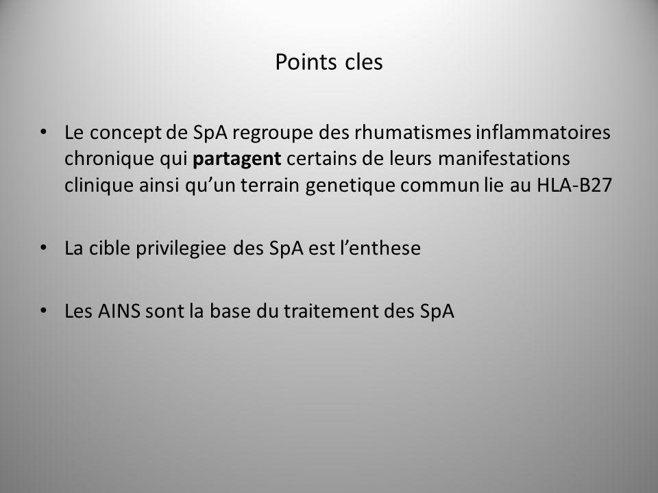 Points cles Le concept de SpA regroupe des rhumatismes inflammatoires chronique qui partagent certains de leurs manifestations clinique ainsi quun ter