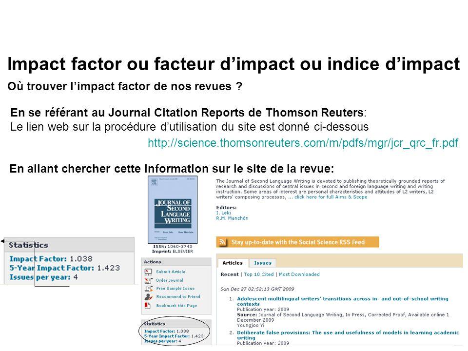 Impact factor ou facteur dimpact ou indice dimpact Où trouver limpact factor de nos revues .
