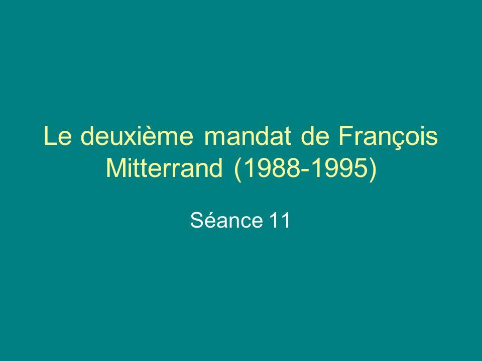 Le deuxième mandat de François Mitterrand (1988-1995) Séance 11