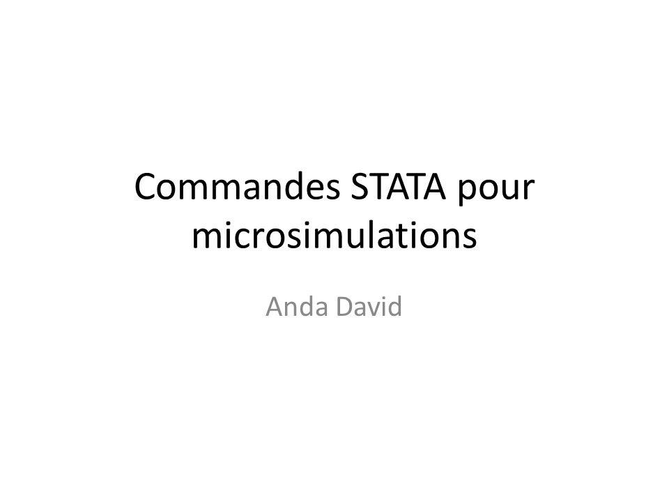 Commandes STATA pour microsimulations Anda David