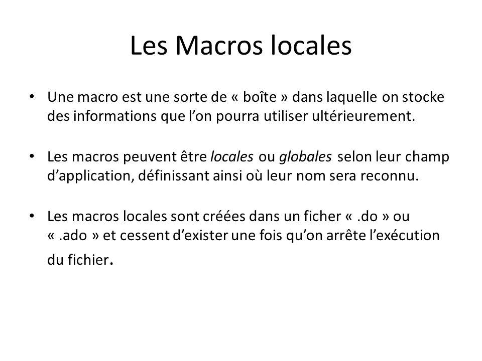 Les Macros locales Une macro est une sorte de « boîte » dans laquelle on stocke des informations que lon pourra utiliser ultérieurement.