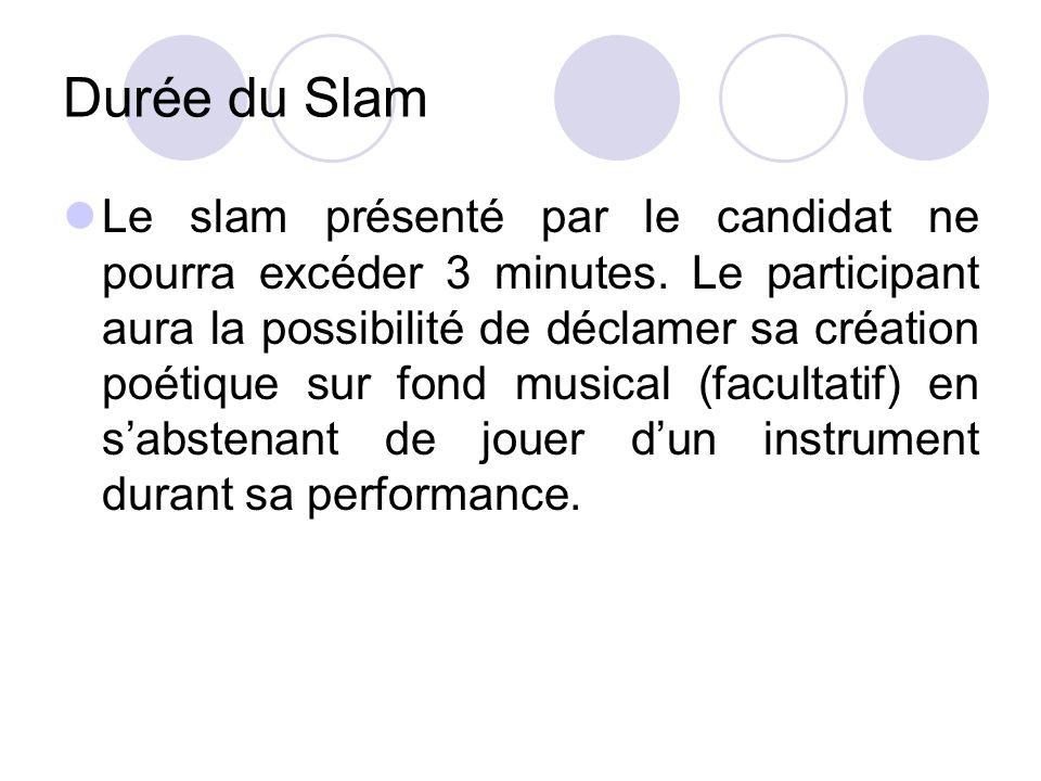 Déroulement du concours Les candidats sélectionnés seront invités à participer à des ateliers décriture pilotés par des slameurs français.